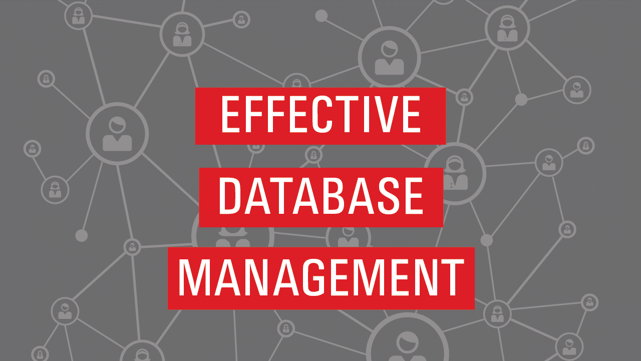 Effective Database Management System