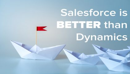 Salesforce is better than Dynamics here's why
