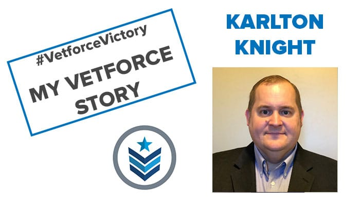Karlton Knight - My Vetforce Story